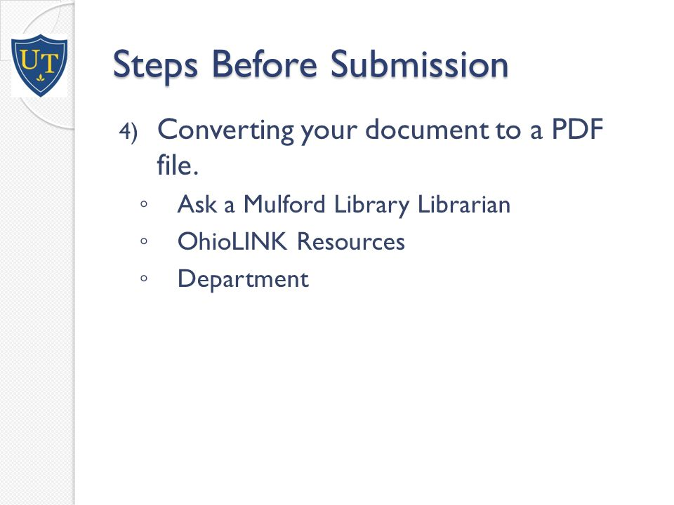 Steps Before Submission 4) Converting your document to a PDF file.