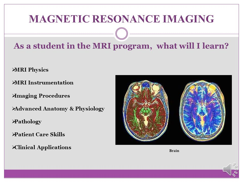 MAGNETIC RESONANCE IMAGING  HESI A 2 scores are valid for two (2) years from testing date to the date of anticipated program entry.
