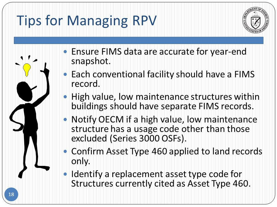 Tips for Managing RPV Ensure FIMS data are accurate for year-end snapshot.