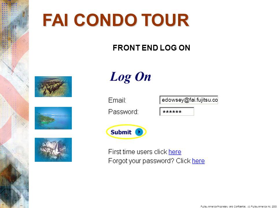 Fujitsu America Proprietary and Confidential, (c) Fujitsu America Inc. 2003 FRONT END LOG ON edowsey@fai.fujitsu.co ****** FAI CONDO TOUR