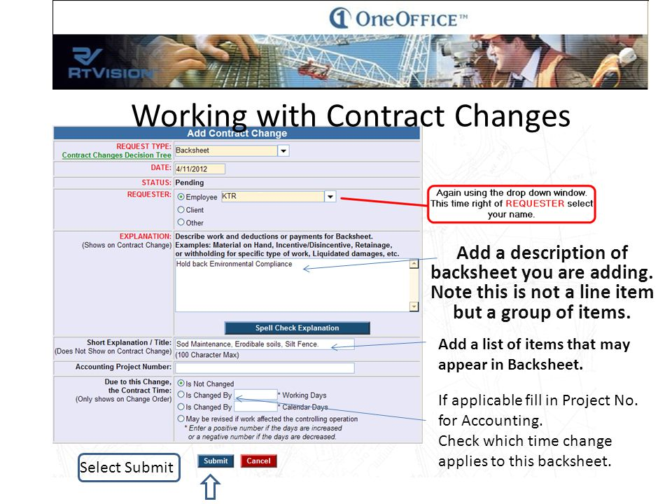 Working with Contract Changes Select the Edit Icon. Looks like a pencil