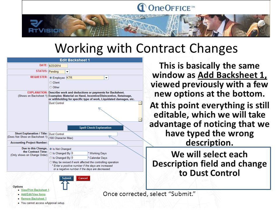Working with Contract Changes This is basically the same window as Add Backsheet 1, viewed previously with a few new options at the bottom.