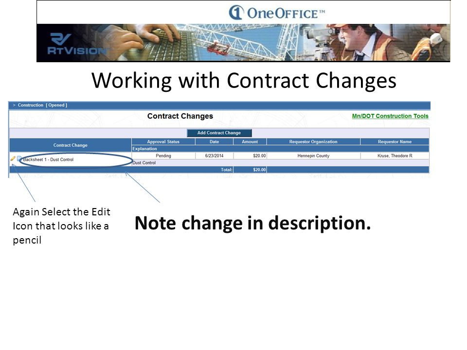 Working with Contract Changes Select Add/Edit/View Items Now that we have a back sheet we can add line items.