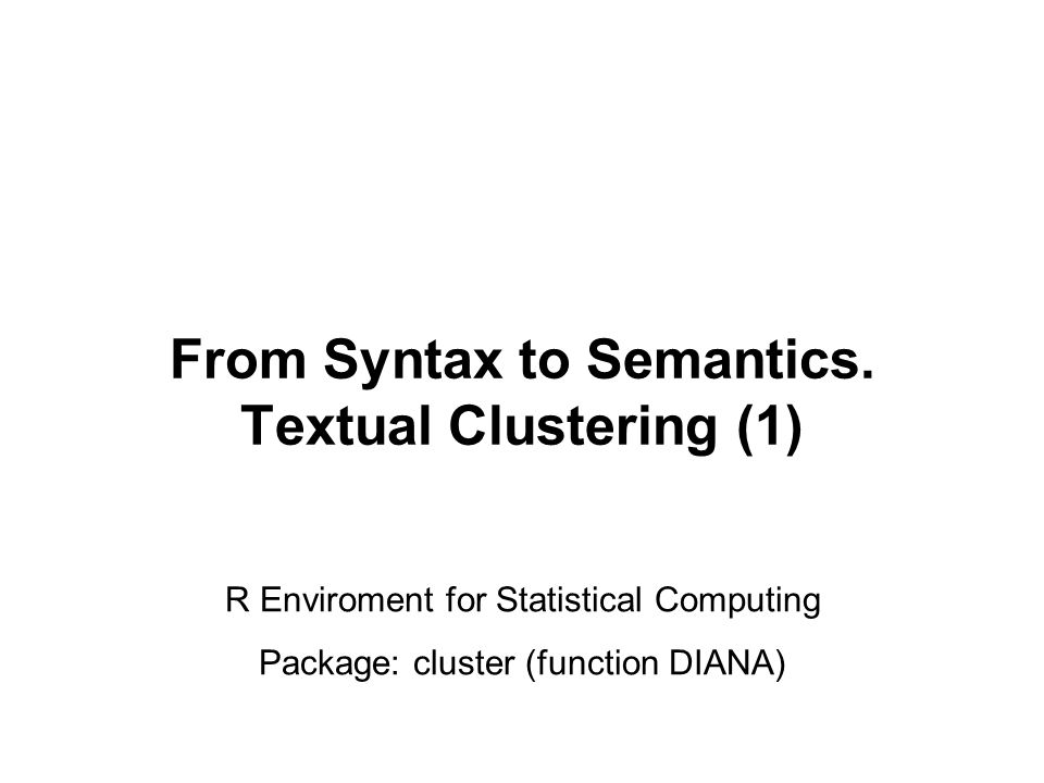 From Syntax to Semantics.