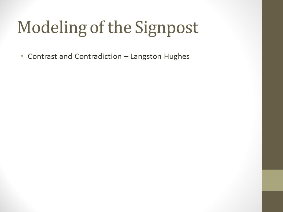 Modeling of the Signpost Contrast and Contradiction – Langston Hughes