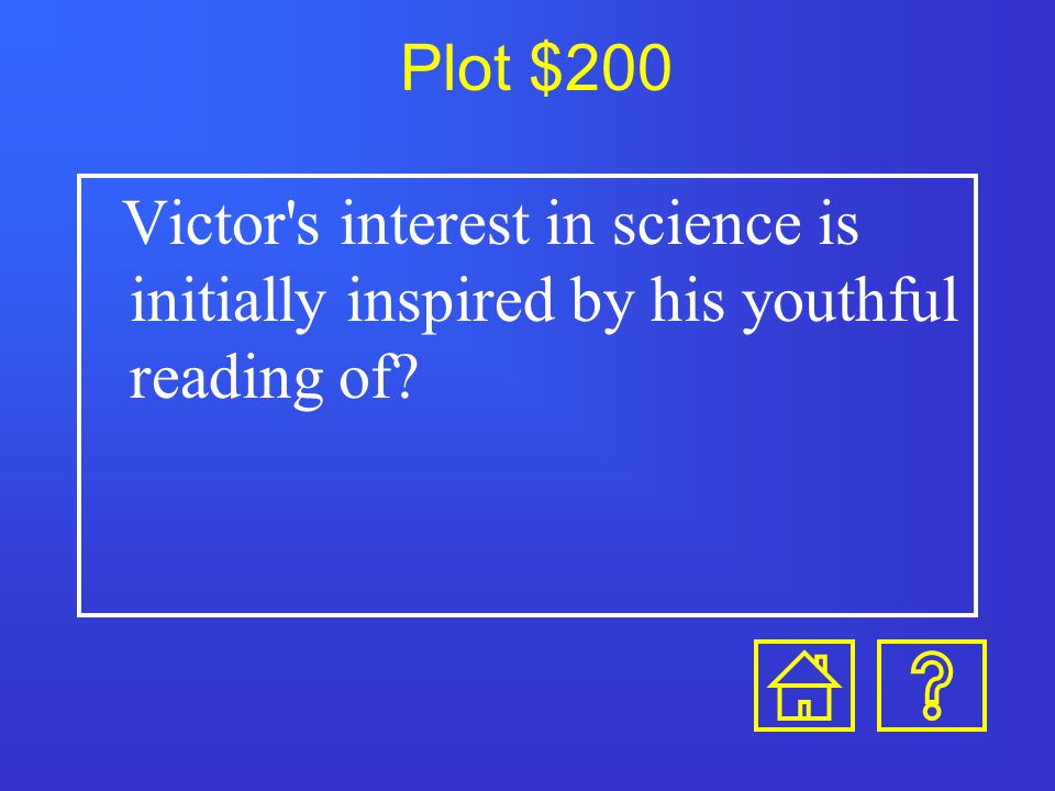 Characters $1000-Answer Who is HENRY CLERVAL?