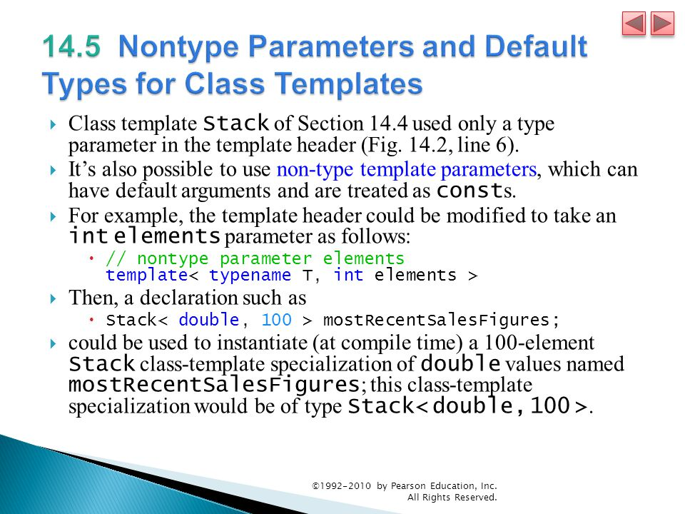  Class template Stack of Section 14.4 used only a type parameter in the template header (Fig.