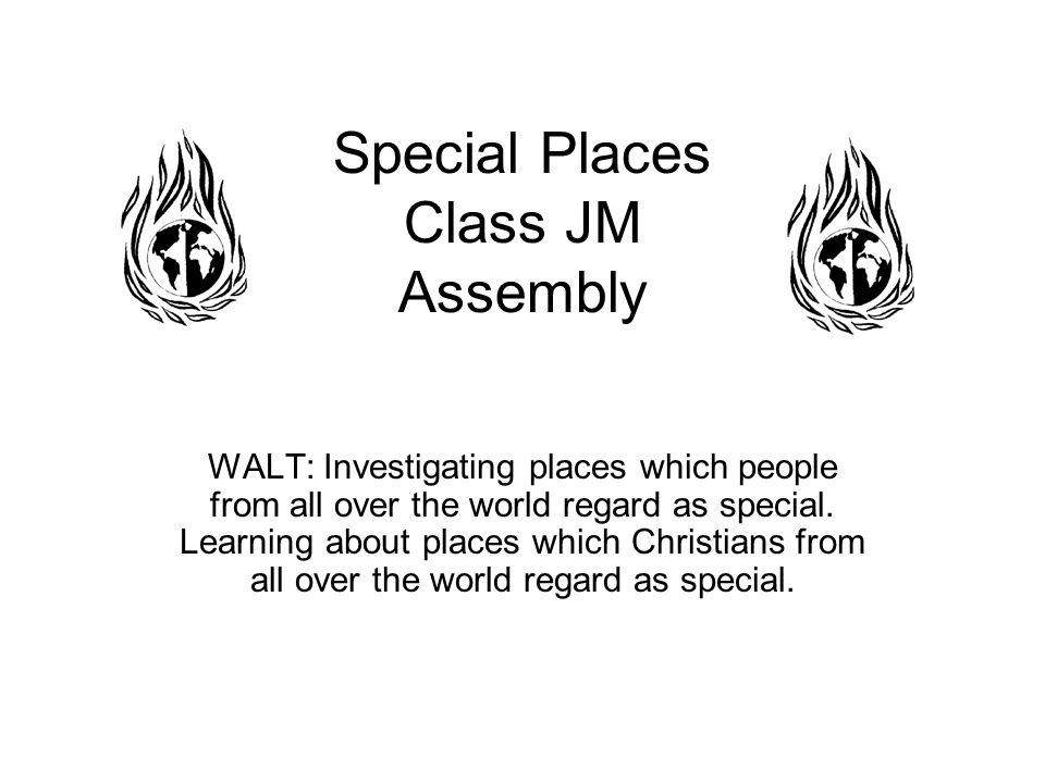 Special Places Welcome to our special gathering place.