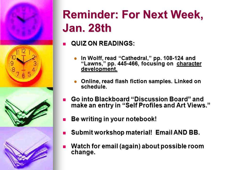 Reminder: For Next Week, Jan.