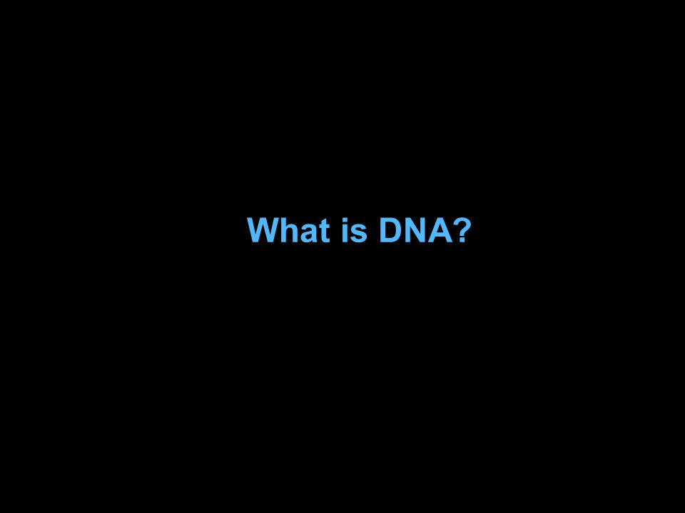 Issues to Cover: What is DNA? Scientific Thinking before 1953 Social and Cultural Background Watson and Crick's Contribution 2 Forms of DNA Franklin's