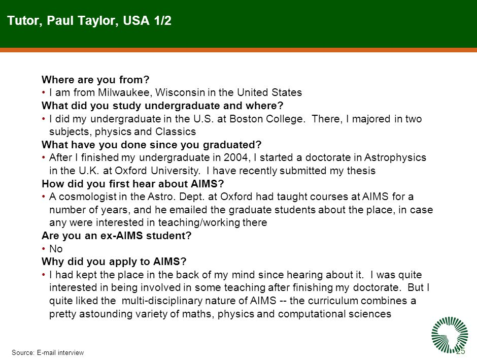 25 Tutor, Paul Taylor, USA 1/2 Source:E-mail interview Where are you from.
