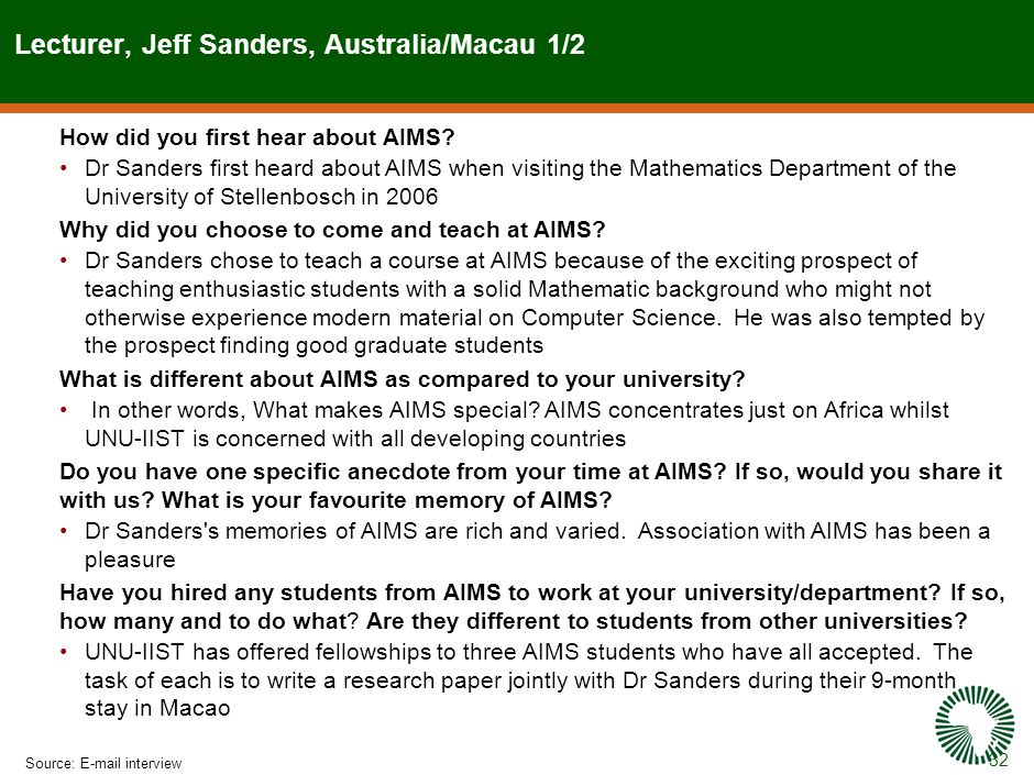 32 Lecturer, Jeff Sanders, Australia/Macau 1/2 Source:E-mail interview How did you first hear about AIMS.