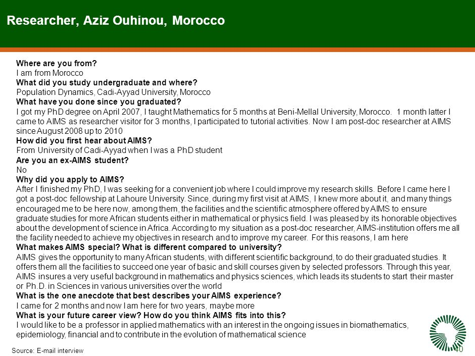 40 Researcher, Aziz Ouhinou, Morocco Source:E-mail interview Where are you from.