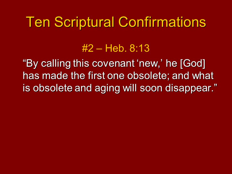 Ten Scriptural Confirmations #2 – Heb.