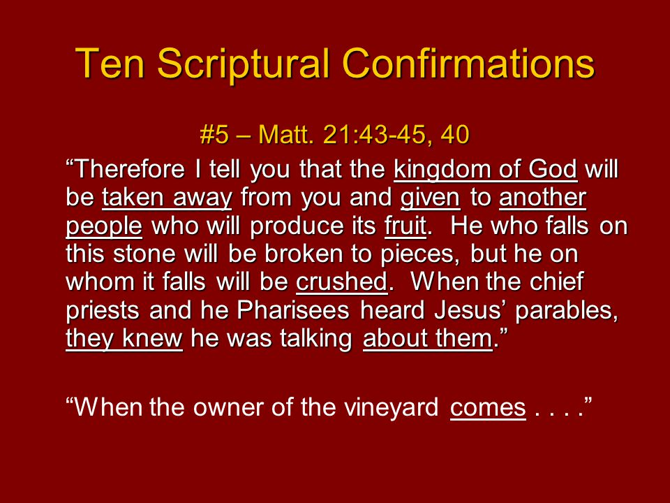 Ten Scriptural Confirmations #5 – Matt.