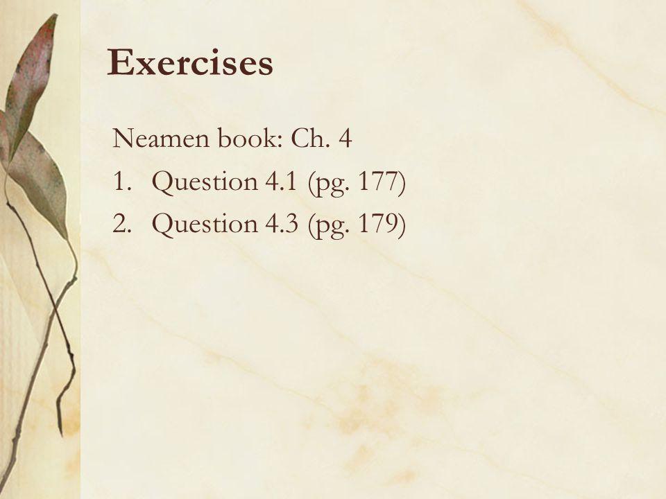 Exercises Neamen book: Ch. 4 1.Question 4.1 (pg. 177) 2.Question 4.3 (pg. 179)
