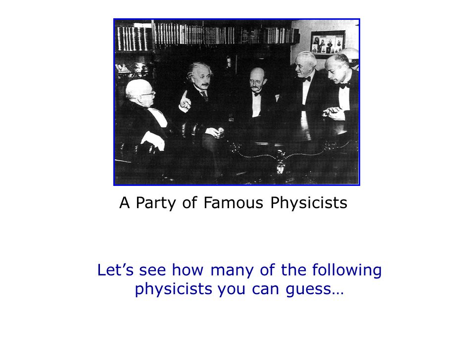 The best part about knowing all this physics, is that now you will get the jokes……