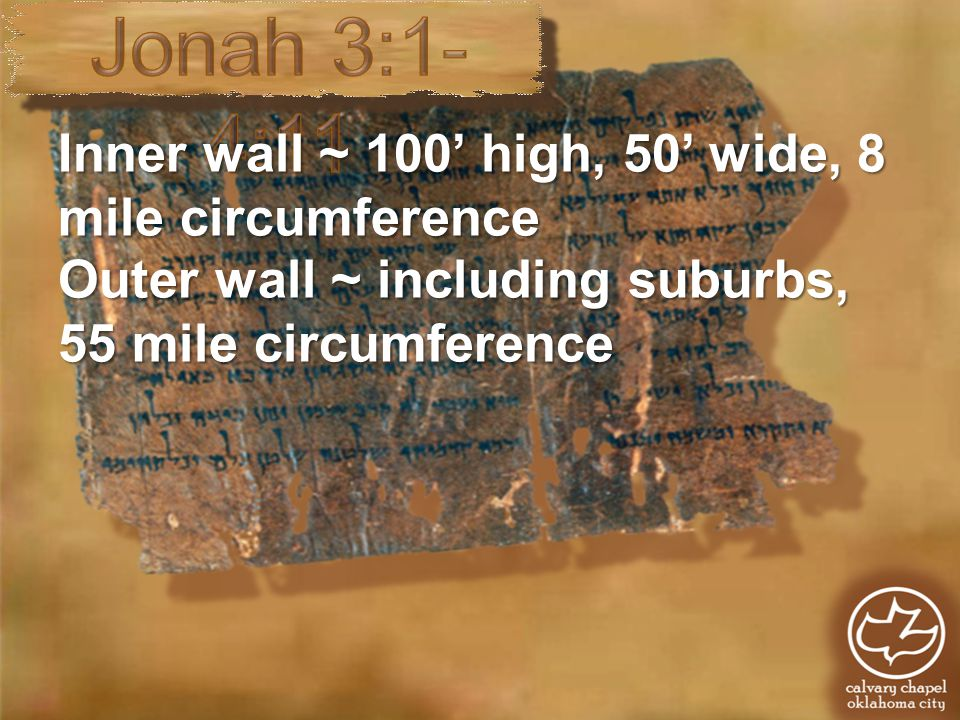 Inner wall ~ 100' high, 50' wide, 8 mile circumference Outer wall ~ including suburbs, 55 mile circumference