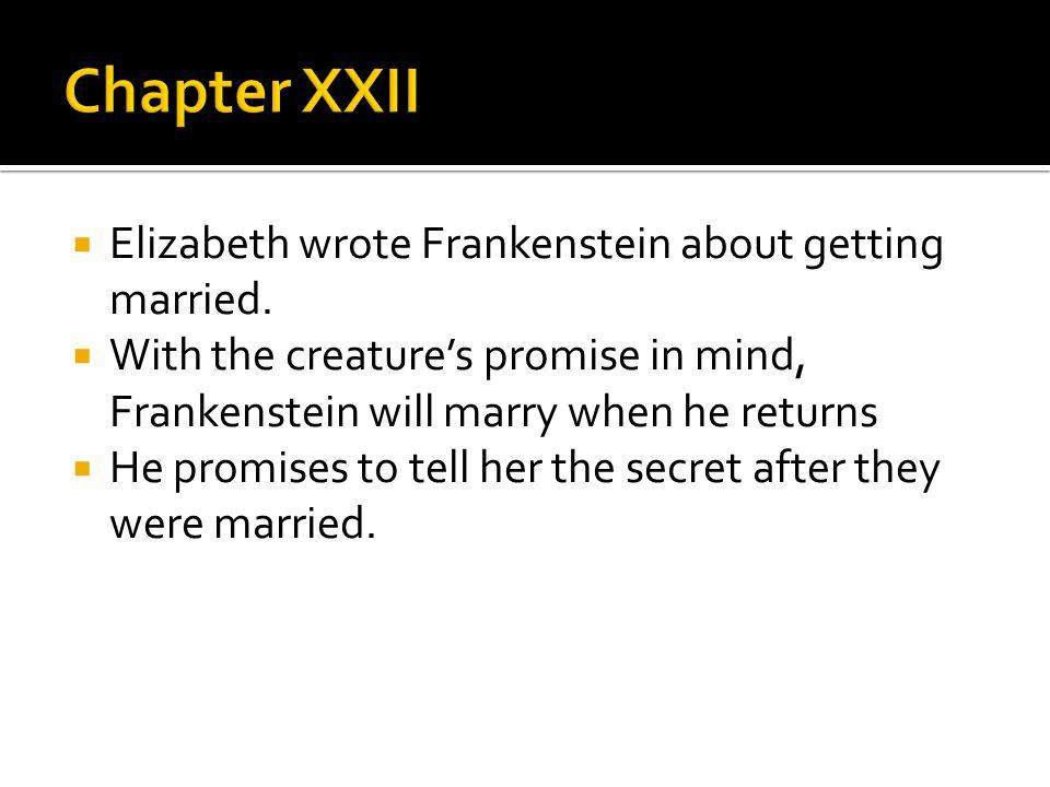  Elizabeth wrote Frankenstein about getting married.