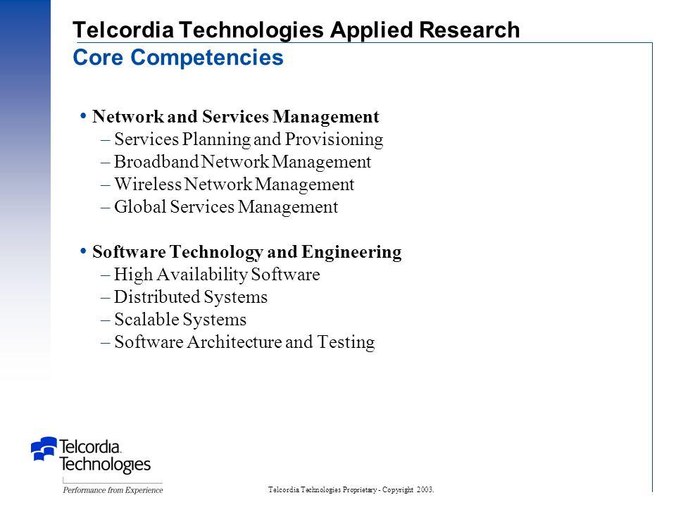 Telcordia Technologies Proprietary - Copyright 2003.