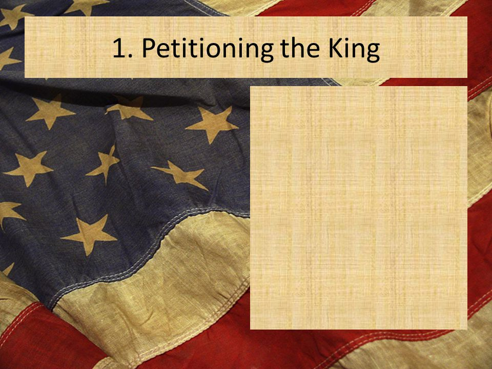 1. Petitioning the King