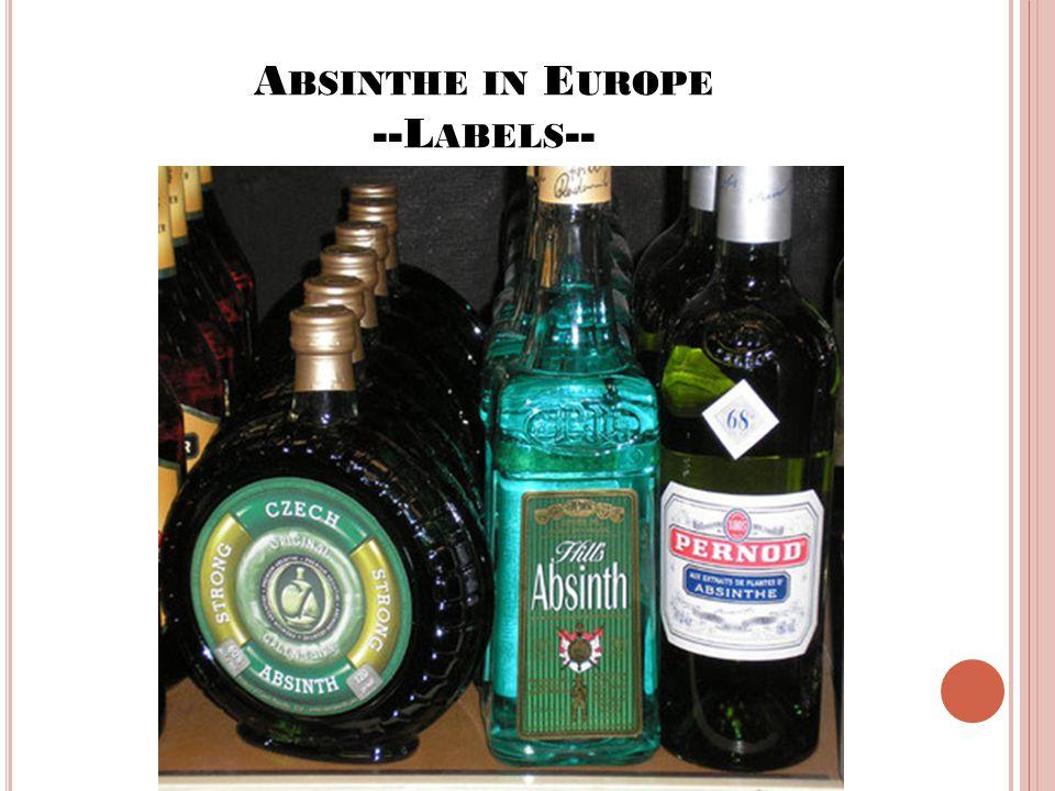 A BSINTHE IN E UROPE --L ABELS --