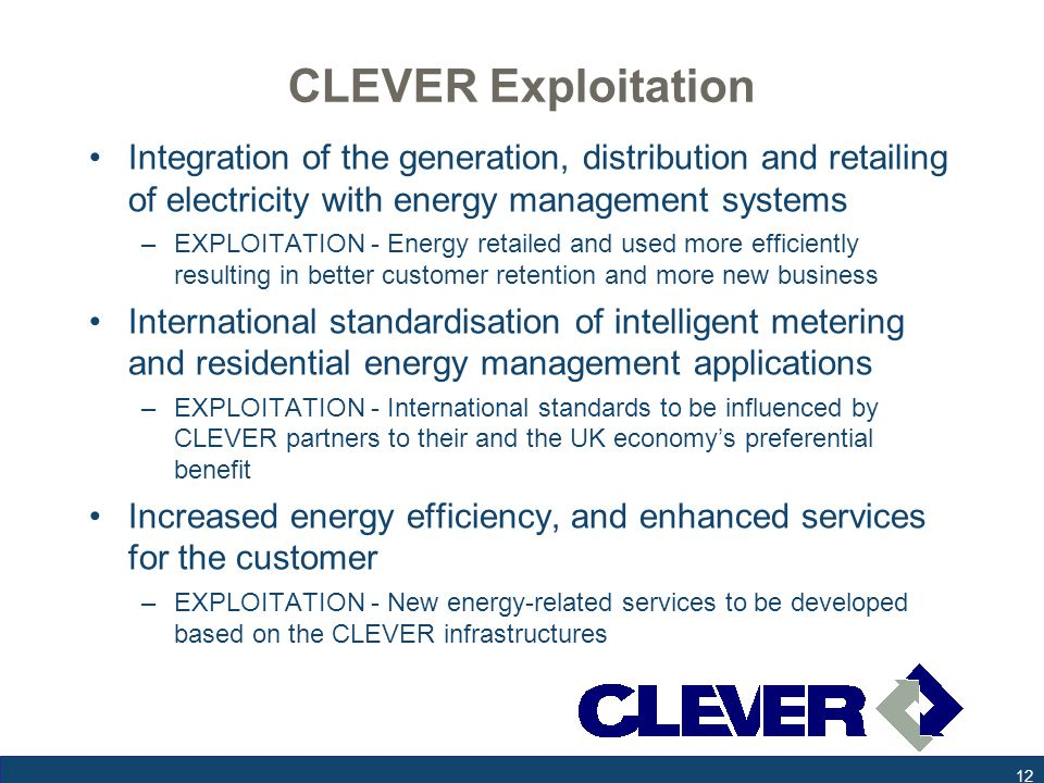 CLEVER Exploitation Integration of the generation, distribution and retailing of electricity with energy management systems –EXPLOITATION - Energy ret