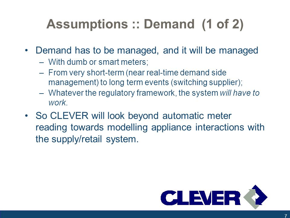 Assumptions :: Networking (2 of 2) Nothing much will change in how the WAN operates in the near-mid term –Driven by well-established telecom standards and business practices.