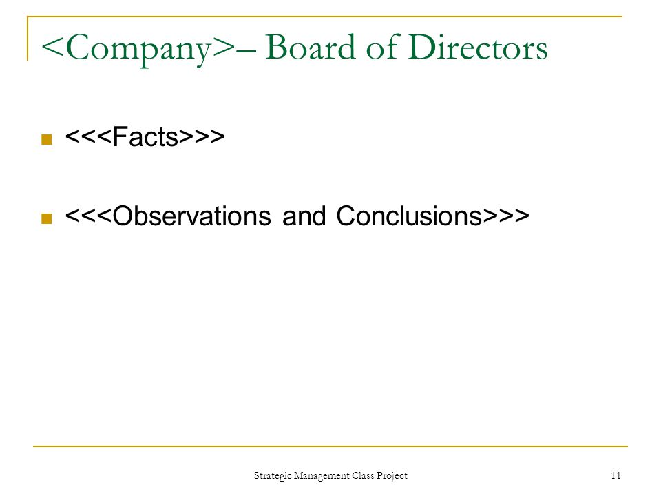 Strategic Management Class Project 11 – Board of Directors >>