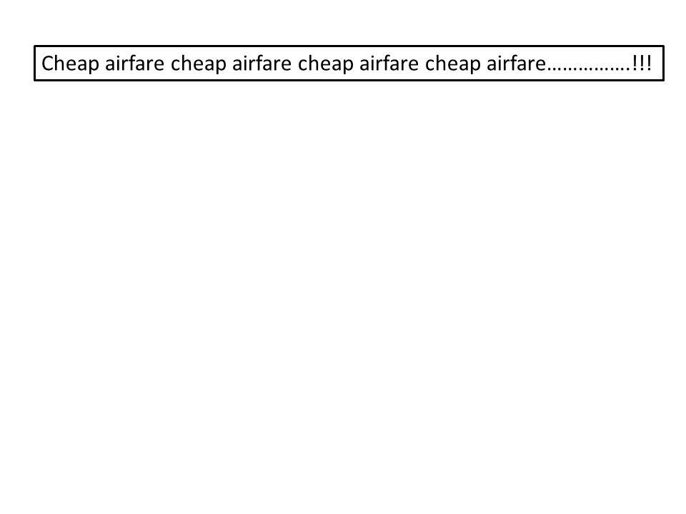 Cheap airfare cheap airfare cheap airfare cheap airfare…………….!!!