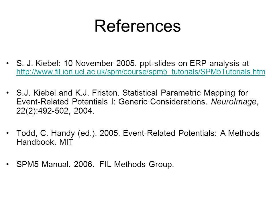 References S. J. Kiebel: 10 November 2005.