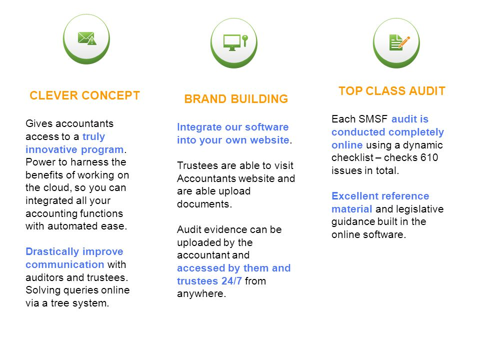 GET ORGANISED 1.Online SMSF Audit will streamline your workflow by making data management exponentially more efficient.