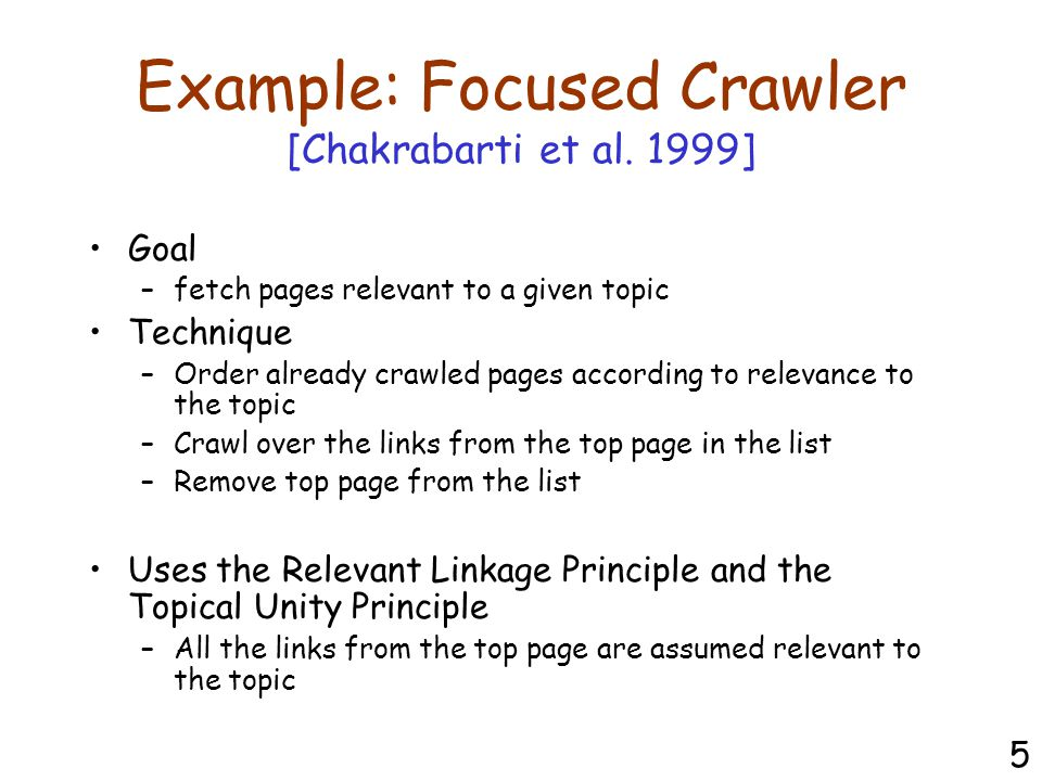 Example: Focused Crawler [Chakrabarti et al.