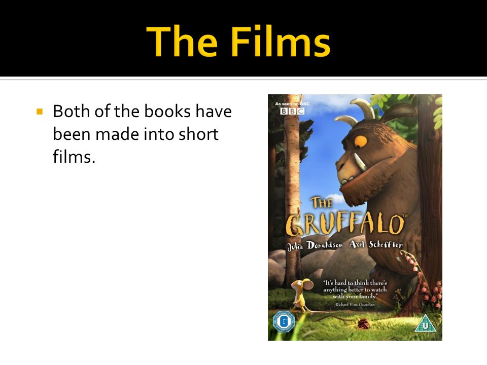  Both of the books have been made into short films.