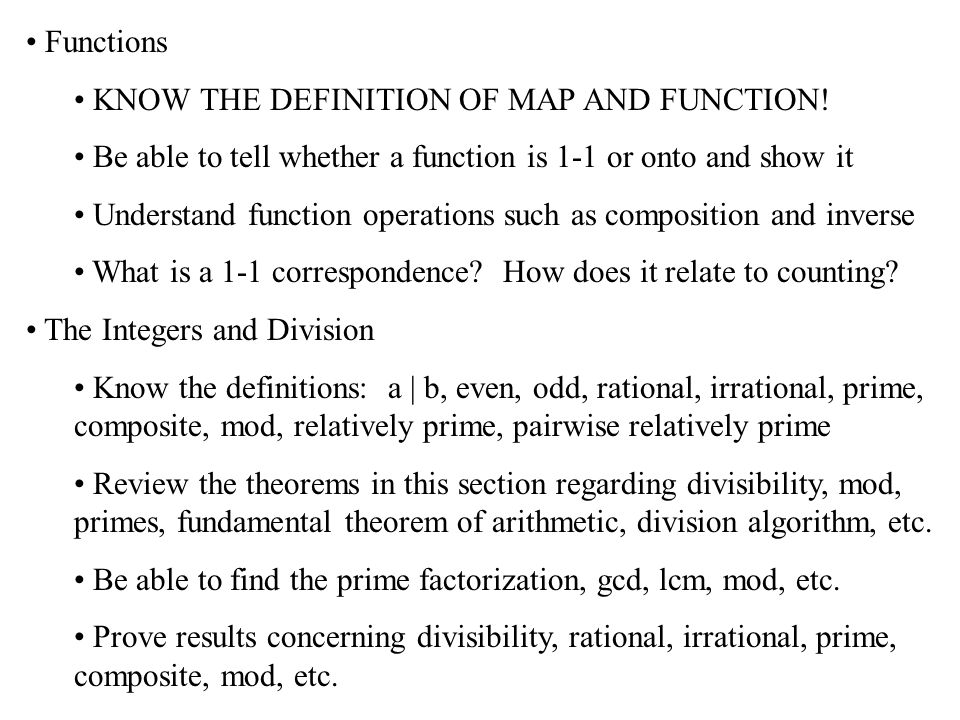 Functions KNOW THE DEFINITION OF MAP AND FUNCTION.