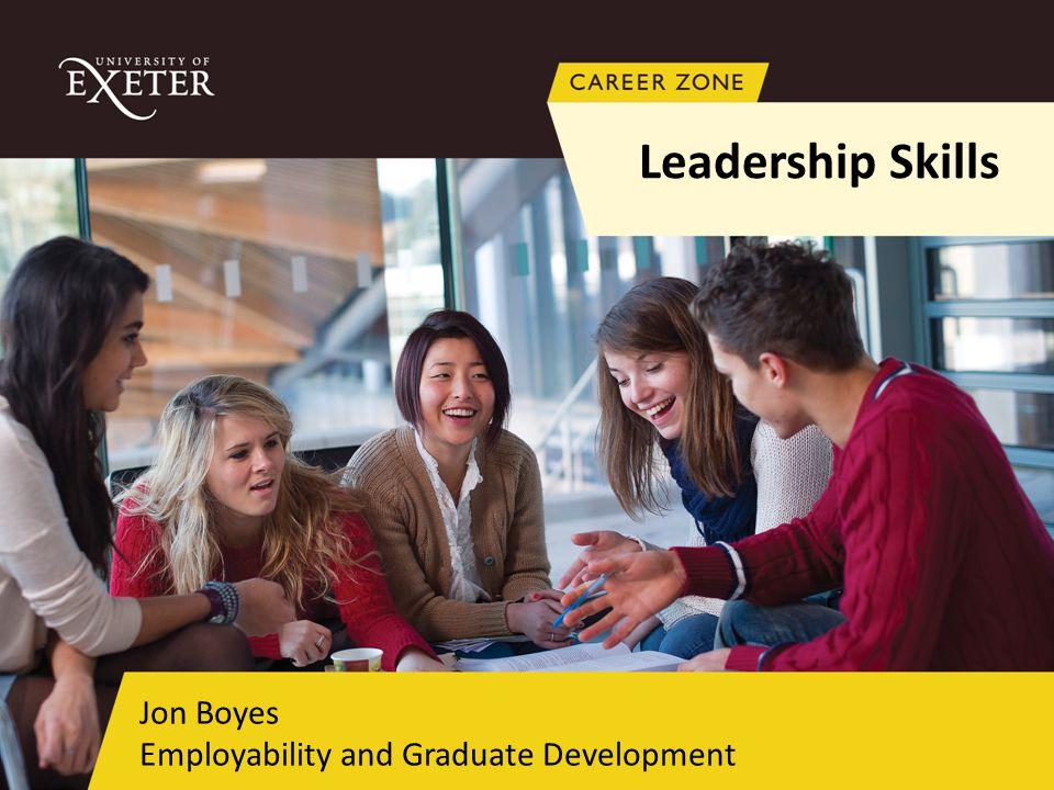 Jon Boyes Employability and Graduate Development Leadership Skills
