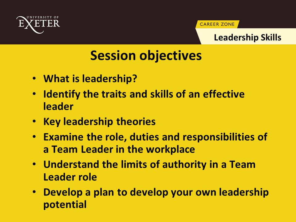 Session objectives What is leadership.