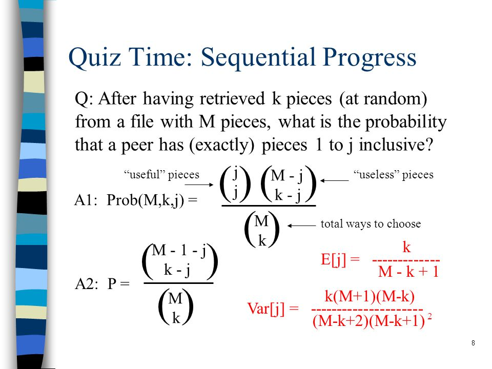 9 Sequential Progress Example E[j] = ------------- k M - k + 1