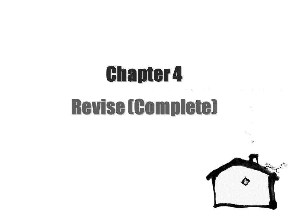 Chapter 4 Revise (Complete)
