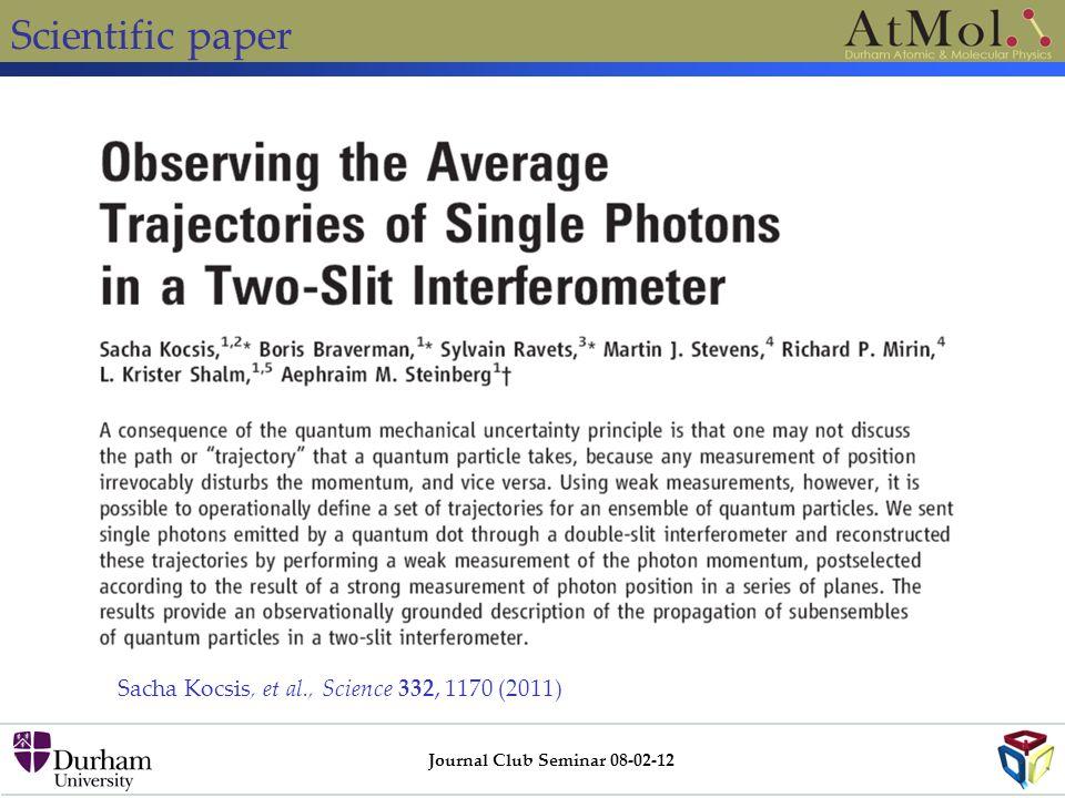 Scientific paper Journal Club Seminar 08-02-12 Sacha Kocsis, et al., Science 332, 1170 (2011)