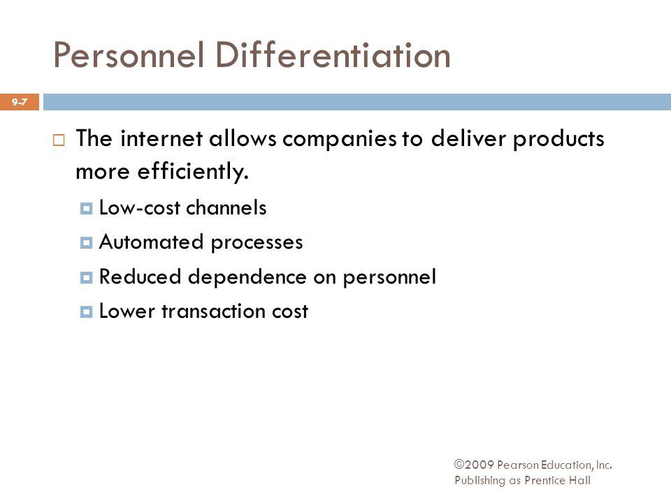 Personnel Differentiation ©2009 Pearson Education, Inc.