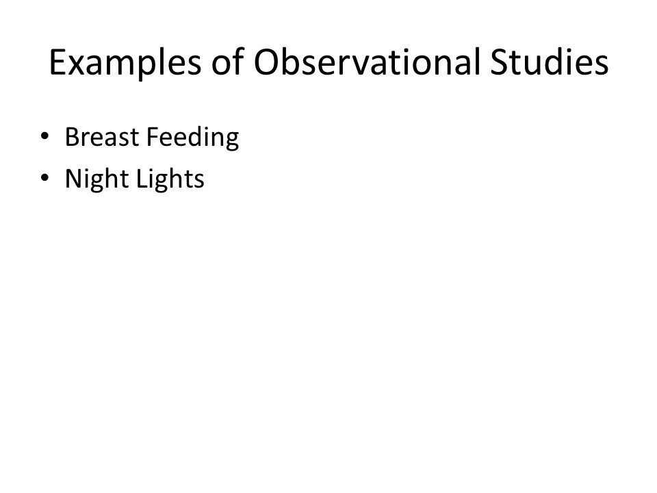 Examples of Observational Studies Breast Feeding Night Lights