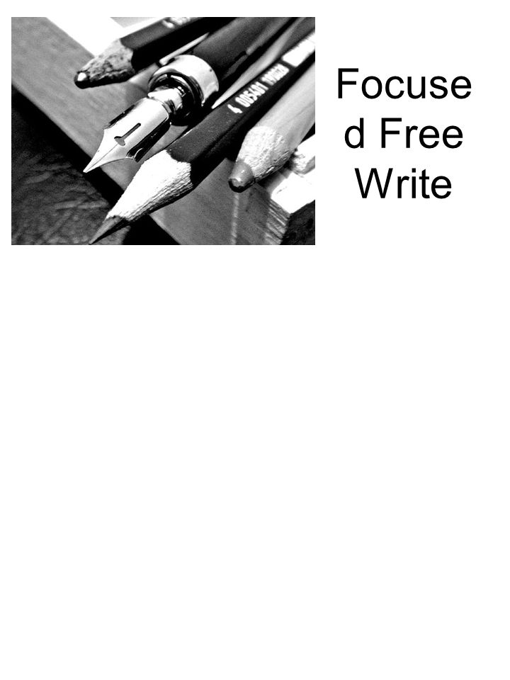 Focuse d Free Write