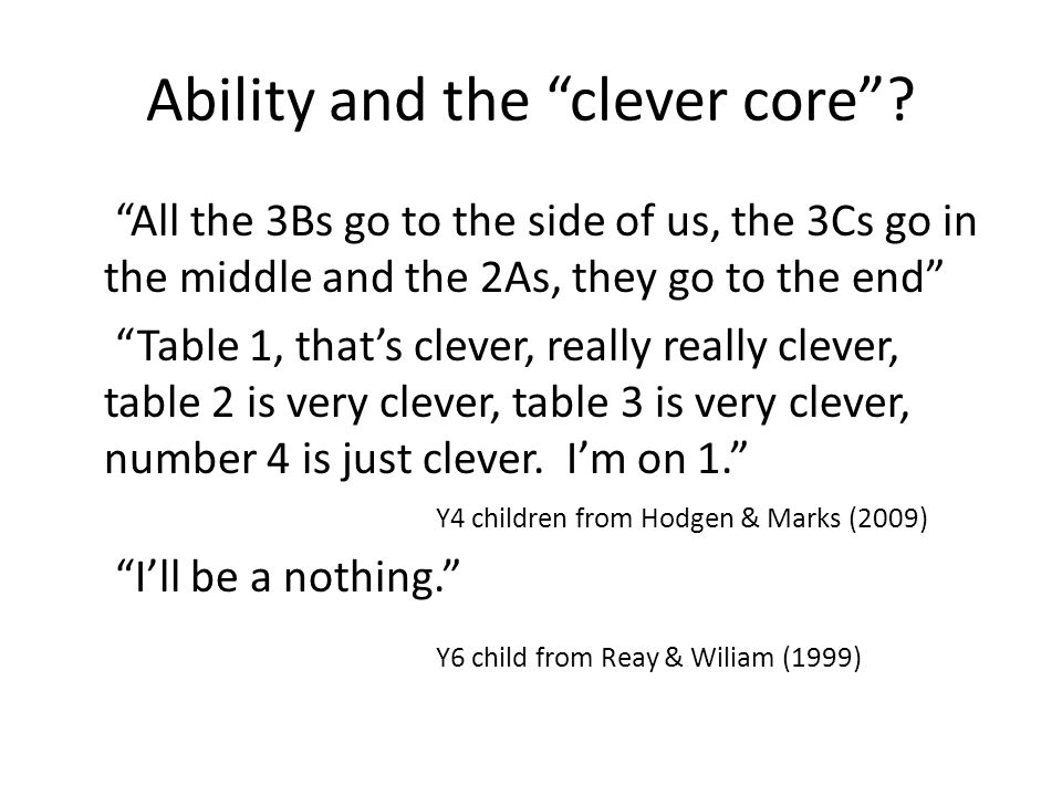 Ability and the clever core .