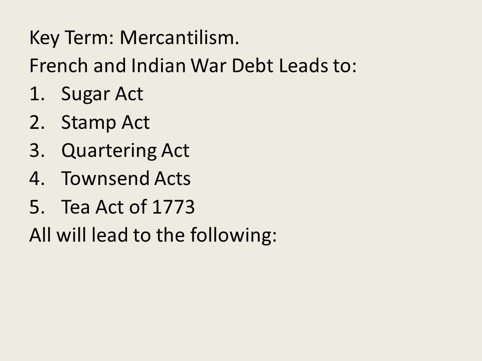 Key Term: Mercantilism.