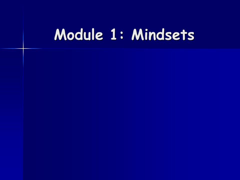Module 1: Mindsets