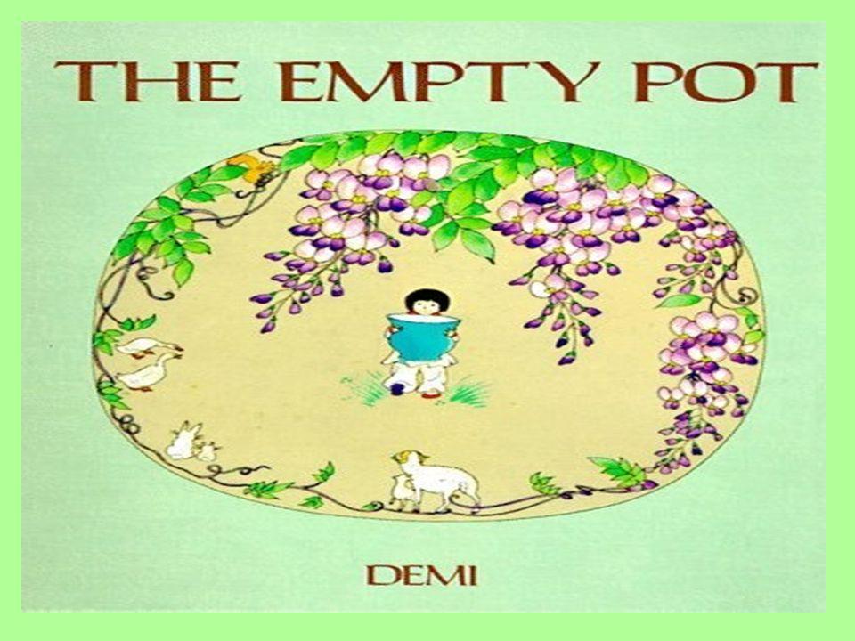 Courage Unit 5 Lesson 3 The Empty Pot AR Quiz # 36544 3.8 2 nd Grade