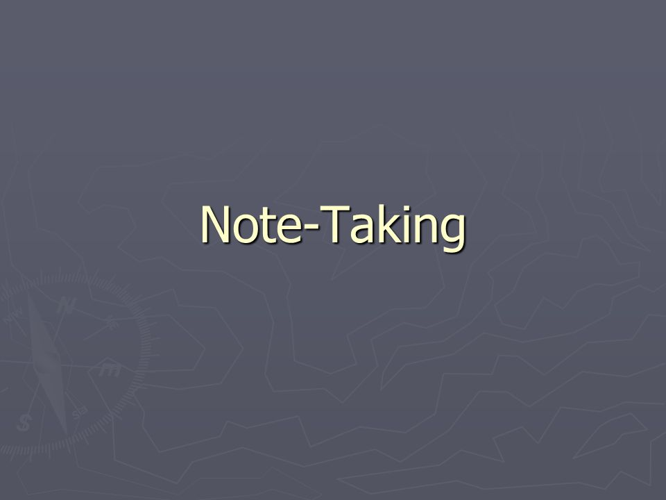 Why Take Notes.► It helps you focus on what is important in what you are reading or hearing.