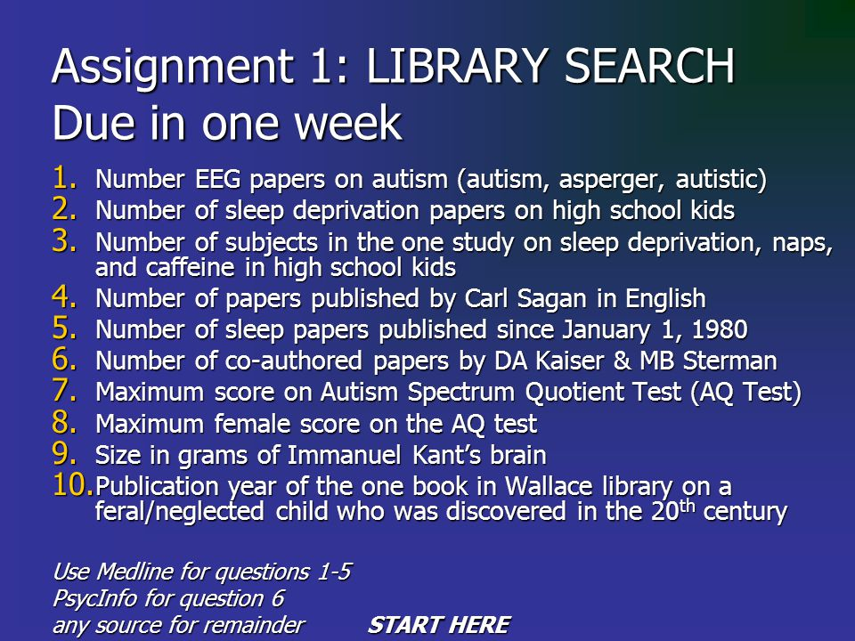 Assignment 1: LIBRARY SEARCH Due in one week 1.