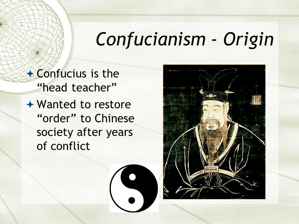 Confucianism - Basic Beliefs  Emphasizes li  The rituals of everyday life  Goal is to promote harmony on Earth through relationships  Ruler/Subjects  Father/Son  Husband/Wife  Brother/Brother  Friend/Friend  Education